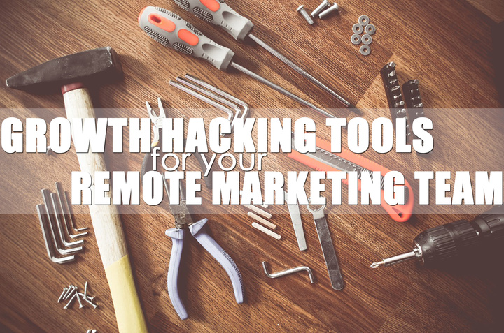 Growth-Hacking-Tools-for-Your-Remote-Marketing-Team